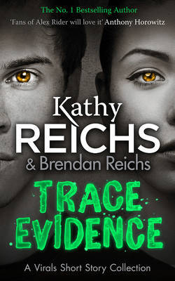 Trace Evidence by Kathy Reichs