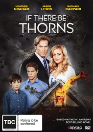If There Be Thorns on DVD