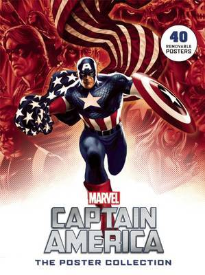 Captain America: The Poster Collection by Disney Publishing Worldwide