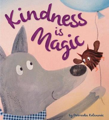 Storytime: Kindness is Magic by Duba Kolanovic