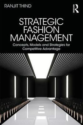 Strategic Fashion Management by Ranjit Thind