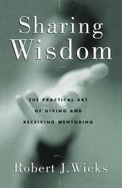 Sharing Wisdom by Robert Wicks