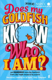 Does My Goldfish Know Who I Am? by Gemma Elwin Harris