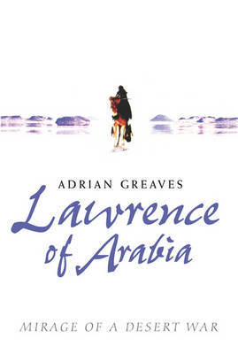 Lawrence Of Arabia by Adrian Greaves image