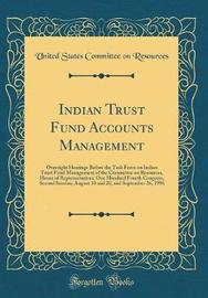 Indian Trust Fund Accounts Management by United States Committee on Resources image