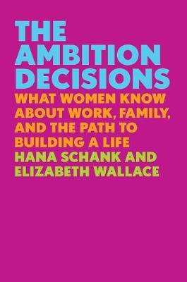 The Ambition Decisions by Hana Schank image