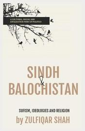 Sindh & Balochistan by Zulfiqar Shah