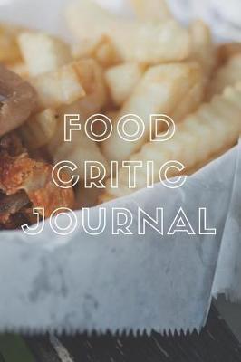 Food Critic Journal by Marinova Journals