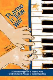 Playing It Their Way by Karen Z Kowalski