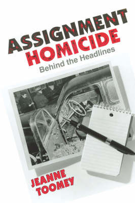 Assignment Homicide by Jeanne, Toomey