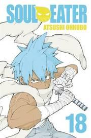 Soul Eater: v. 18 by Atsushi Ohkubo