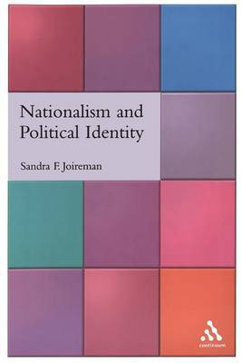 Nationalism and Political Identity by Sandra Fullerton Joireman