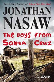 The Boys from Santa Cruz by Jonathan Nasaw image