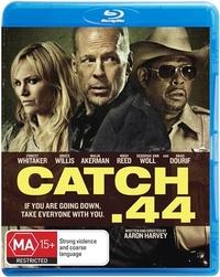Catch .44 on Blu-ray