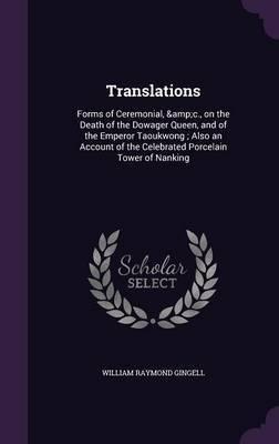 Translations by William Raymond Gingell