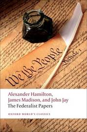 The Federalist Papers by Alexander Hamilton