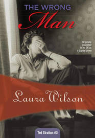 The Wrong Man by Laura Wilson