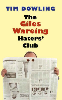 The Giles Wareing Haters' Club by Tim Dowling