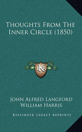 Thoughts from the Inner Circle (1850) by H Latham image