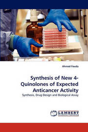 Synthesis of New 4-Quinolones of Expected Anticancer Activity by Ahmed Fouda