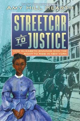Streetcar to Justice by Amy Hill Hearth image