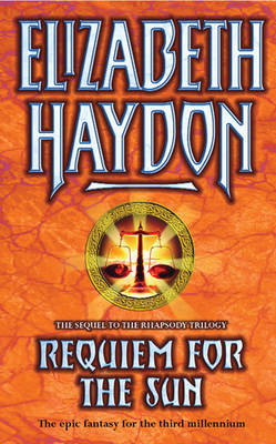 Requiem For The Sun by Elizabeth Haydon