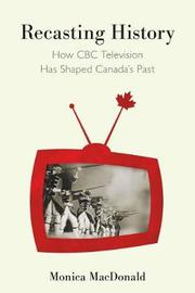 Recasting History by Monica Macdonald