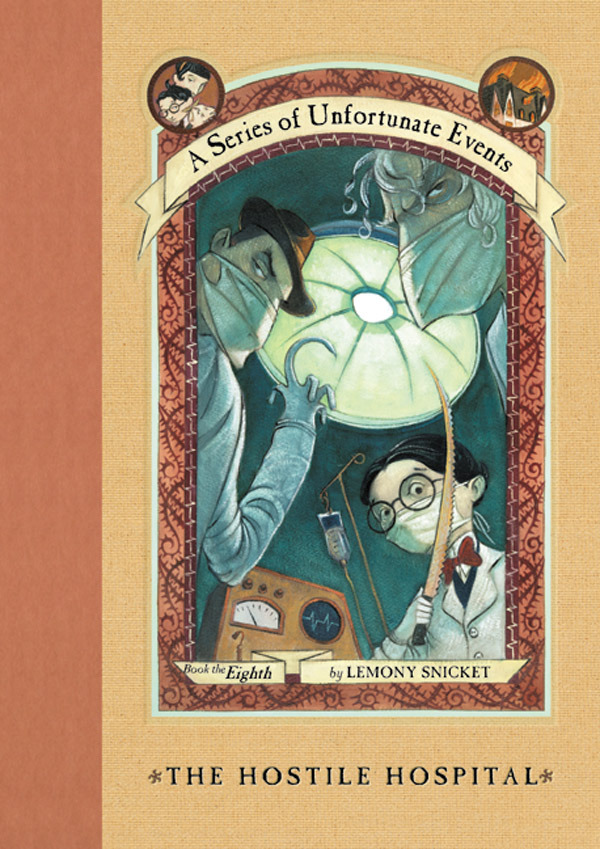 The Hostile Hospital (A Series of Unfortunate Events #8) by Lemony Snicket image
