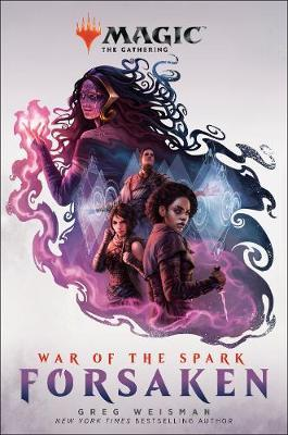 Magic: The Gathering - War of the Spark: Forsaken by Greg Weisman image