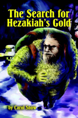 The Search for Hezakiah's Gold by Carol Lavelle image