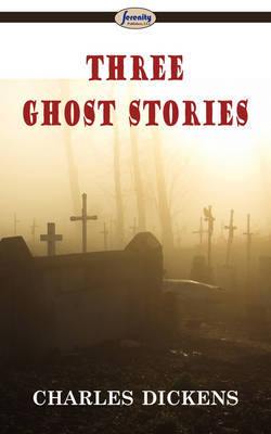 Three Ghost Stories by Charles Dickens image