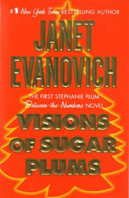 Visions of Sugar Plums (Stephanie Plum Between-the-Numbers) by Janet Evanovich
