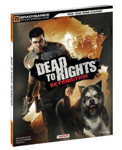 Dead to Rights: Retribution Official Strategy Guide by BradyGames