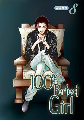 100 Per Cent Perfect Girl: v. 8 by Wann