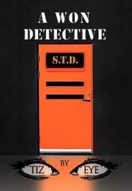 A Won Detective by Tiz Eye