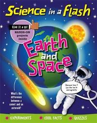 Science in a Flash: Earth and Space by Georgia Amson-Bradshaw