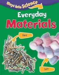 Ways Into Science: Everyday Materials by Peter Riley