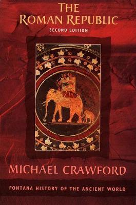 The Roman Republic by Michael Crawford