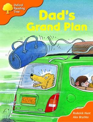 Oxford Reading Tree: Stage 6 and 7: More Storybooks B: Dad's Grand Plan by Roderick Hunt image