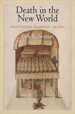 Death in the New World by Erik R. Seeman