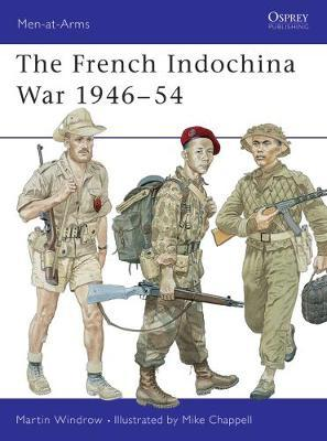 The Indochina War, 1946-54 by Martin Windrow image