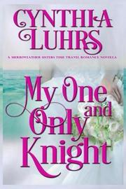 My One and Only Knight by Cynthia Luhrs image