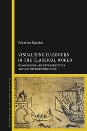 Visualising Harbours in the Classical World by Federico Ugolini