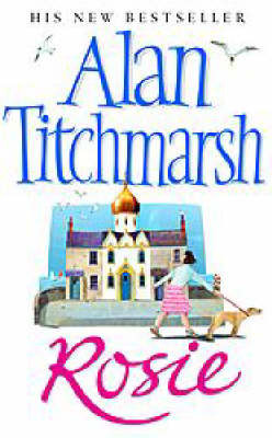 Rosie by Alan Titchmarsh image