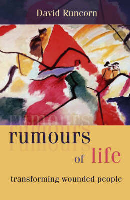 Rumours of Life by David Runcorn image