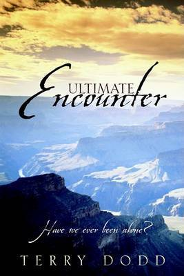 Ultimate Encounter by Terry Dodd