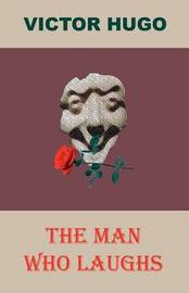 The Man Who Laughs by Victor Hugo image
