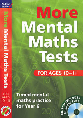 More Mental Maths Tests for Ages 10-11: Timed Mental Maths Practice for Year 6 by Andrew Brodie image