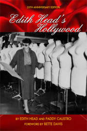 Edith Head's Hollywood by Paddy Calistro