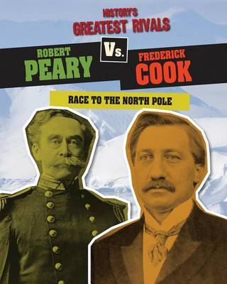 Robert Peary vs. Frederick Cook by Ellis Roxburgh image